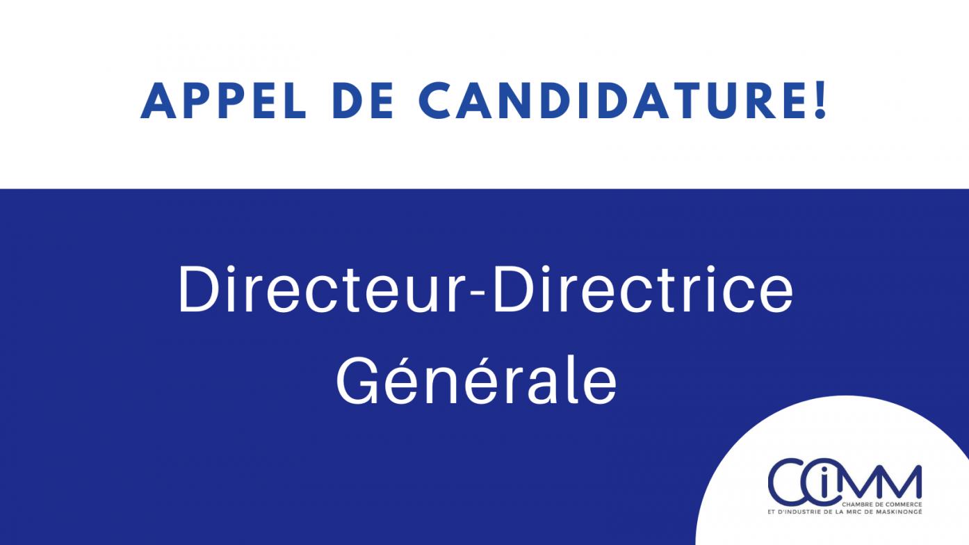 Appel de candidature / Poste de direction générale de la CCIMM