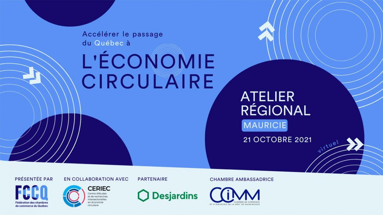 Économie circulaire- ATELIER RÉGIONAL Mauricie (en virtuel sur ZOOM)