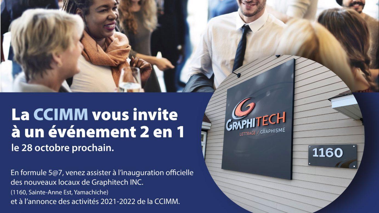 Événement 2 en 1:  Annonce des activités 2021-2022 de la CCIMM et inauguration des nouveaux locaux de Graphitech.